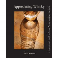 Appreciating Whisky: The Connoisseur's Guide