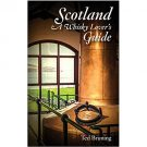 Scotland A Whisky Lover's Guide