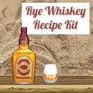 rye whisky recipe kit